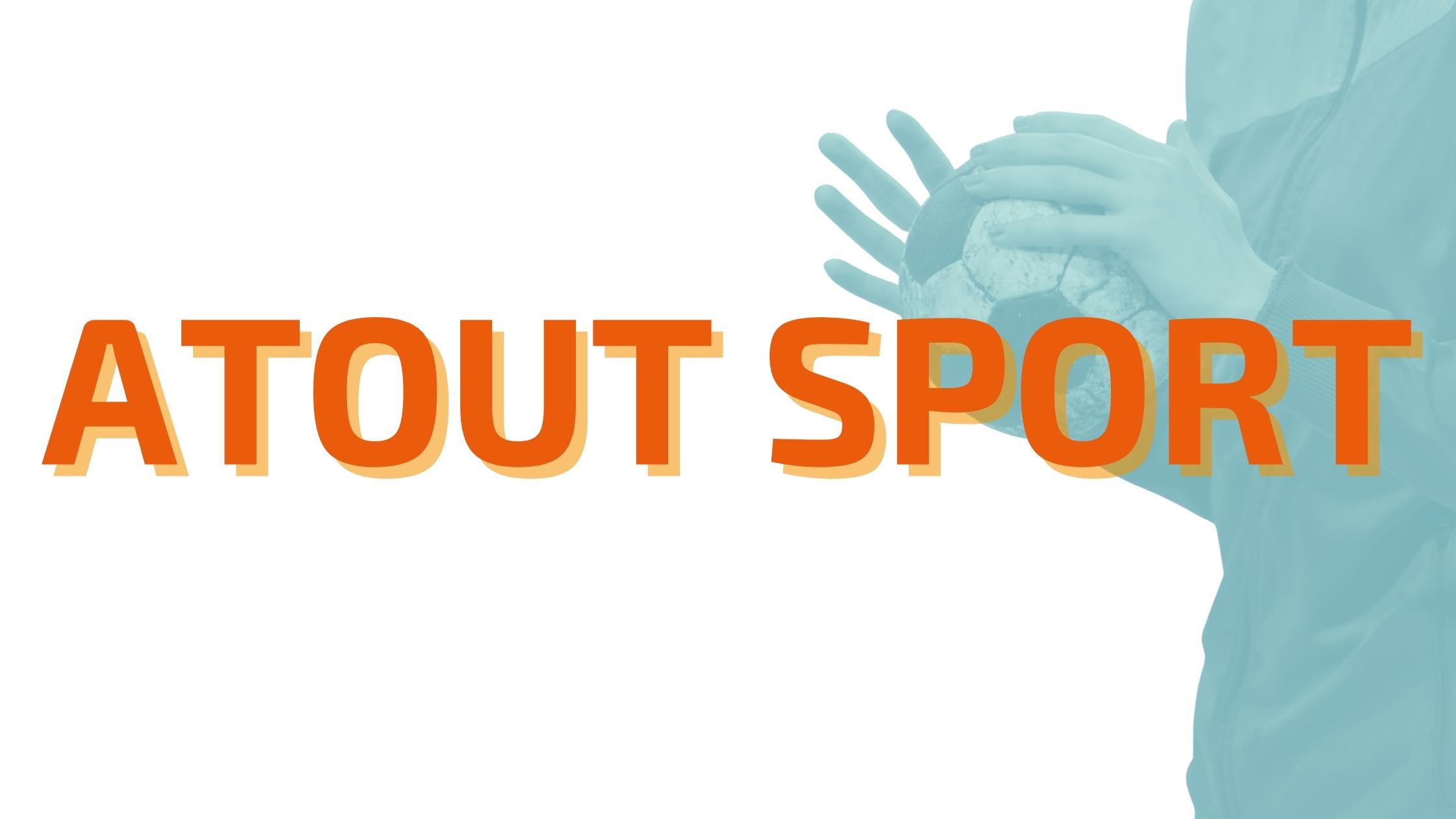 Atout Sport redémarre !